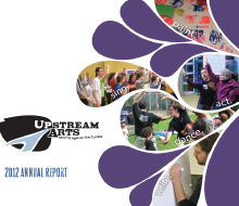 Upstream Arts, 2012 Annual Report